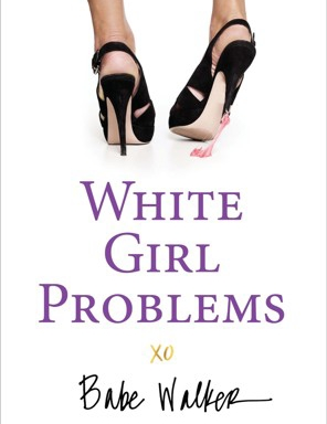 WhiteGirlProblems_CoverArt