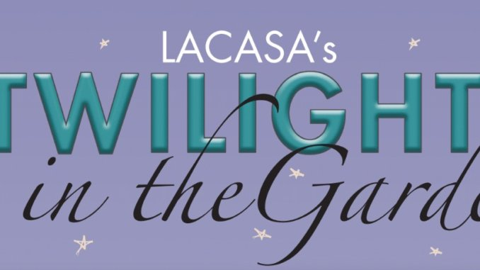 954c59c84cf314 Twilight in the Garden event raising funds for LACASA —